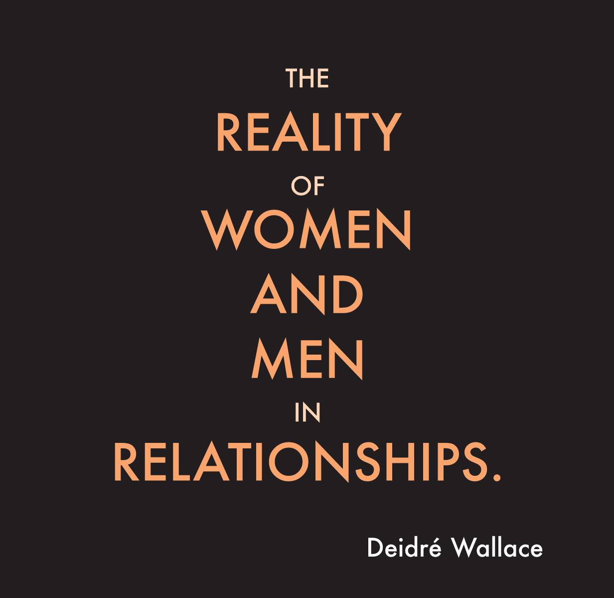 67 relationship realities the reality of men and women in